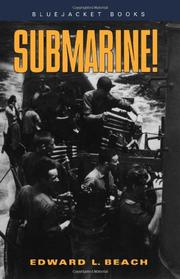 SUBMARINE! by Commander Edward L. Beach