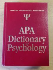 APA DICTIONARY OF PSYCHOLOGY by Gary R. Vandenbos