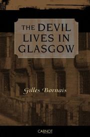 THE DEVIL LIVES IN GLASGOW by Gilles Bornais