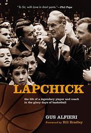 LAPCHICK by Gus Alfieri