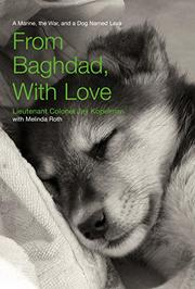 FROM BAGHDAD, WITH LOVE by Jay Kopelman