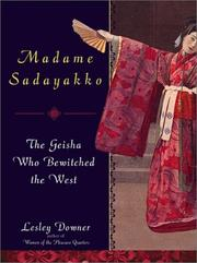 MADAME SADAYAKKO by Lesley Downer