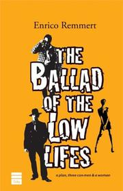 Cover art for THE BALLAD OF THE LOW LIFES