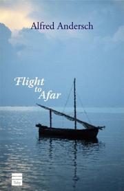 FLIGHT TO AFAR by Alfred Andersch