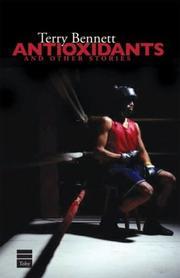 ANTIOXIDANTS by Terry Bennett