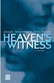 HEAVEN'S WITNESS by Joseph Telushkin