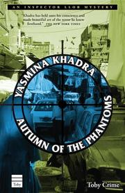 AUTUMN OF THE PHANTOMS by Yasmina Khadra