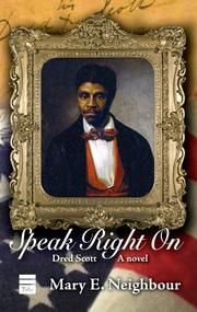 SPEAK RIGHT ON by Mary E. Neighbour