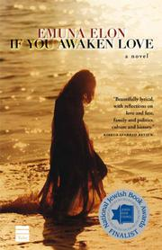 IF YOU AWAKEN LOVE by Emuna Elon