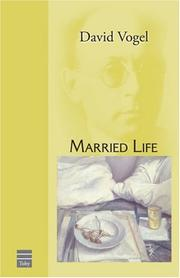 MARRIED LIFE by David Vogel