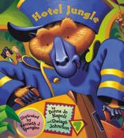 HOTEL JUNGLE by Donna Jo Napoli