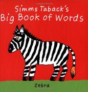 SIMMS TABACK'S BIG BOOK OF WORDS by Harriet Ziefert