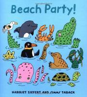 BEACH PARTY! by Harriet Ziefert