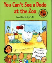 YOU CAN'T SEE A DODO AT THE ZOO by Fred Ehrlich