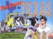 TEN COWS TO TEXAS by Peggy Mercer