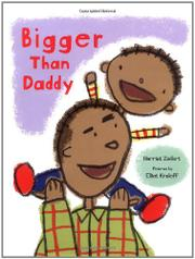 BIGGER THAN DADDY by Harriet Ziefert