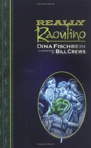 REALLY RAOULINO by Dina Fischbein