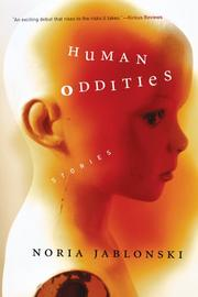 HUMAN ODDITIES by Noria Jablonski