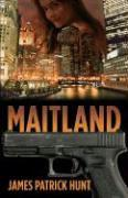 MAITLAND by James Patrick Hunt