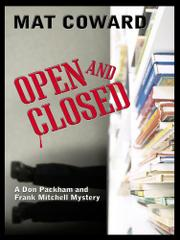 OPEN AND CLOSED by Mat Coward