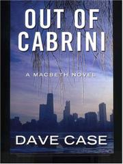 OUT OF CABRINI by Dave Case