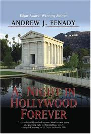 A. NIGHT IN HOLLYWOOD FOREVER by Andrew J. Fenady