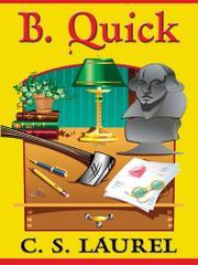 B. QUICK by C.S. Laurel
