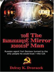 THE MIRROR MAN by Delray K. Dvoracek