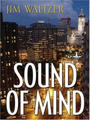 SOUND OF MIND by Jim Waltzer