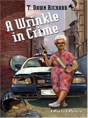 A WRINKLE IN CRIME by T. Dawn Richard