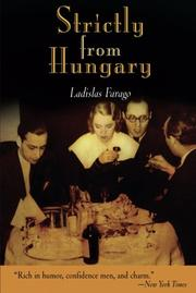 STRICTLY FROM HUNGARY by Ladislas Farago