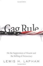 GAG RULE by Lewis H. Lapham
