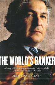 THE WORLD'S BANKER by Mallaby. Sebastian
