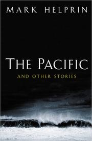 THE PACIFIC by Mark Helprin