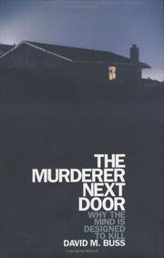 THE MURDERER NEXT DOOR by David M. Buss