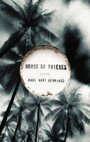 HOUSE OF THIEVES by Kaui Hart Hemmings