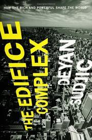 THE EDIFICE COMPLEX by Deyan Sudjic