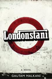 LONDONSTANI by Gautam Malkani