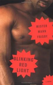 BLINKING RED LIGHT by Mister Mann Frisby