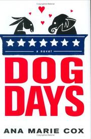 DOG DAYS by Ana Marie Cox