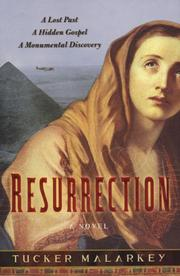 RESURRECTION by Tucker Malarkey