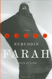 KNOTS by Nuruddin Farah