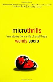 MICROTHRILLS by Wendy Spero