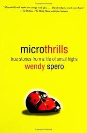MICROTHRILLS by Wendy Spero