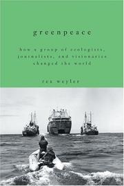 GREENPEACE by Rex Weyler
