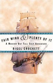 FAIR WIND AND PLENTY OF IT by Rigel Crockett