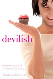 DEVILISH by Maureen Johnson
