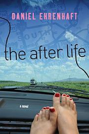 THE AFTER LIFE by Daniel Ehrenhaft