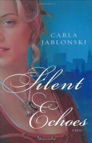 SILENT ECHOES by Carla Jablonski