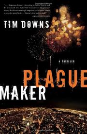 PLAGUEMAKER by Tim Downs